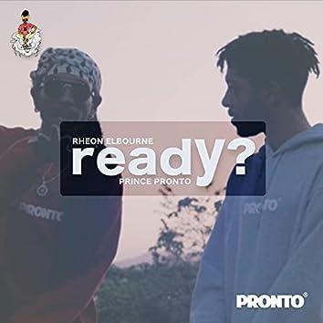 Ready? (feat. Rheon Elbourne)