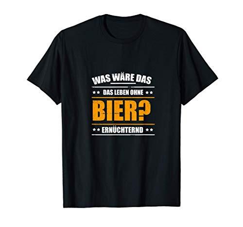 Kein Leben ohne Bier Grundnahrungsmittel T-Shirt