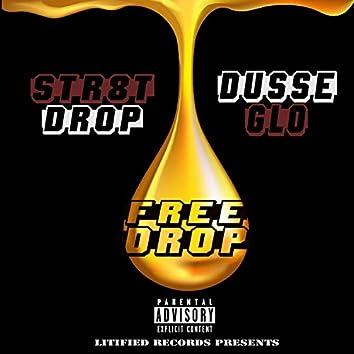 Free Drop (feat. Dusse Glo)
