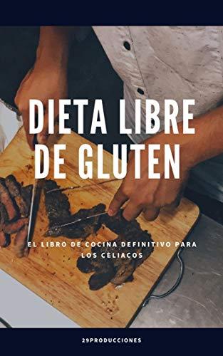 Dietas Libres de Gluten