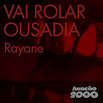 Vai Rolar Ousadia (Single)