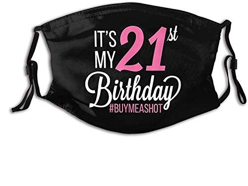 It's My 21st Birthday Mask Woman Man Face Mask Adjustable Reusable Washable Breathable Teenager Men 2 Filter-It's My 21st Birthday