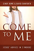 Come to Me / Rise Above It