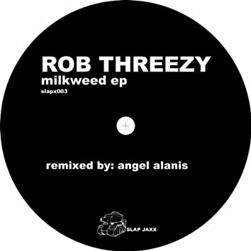 Milkweed EP
