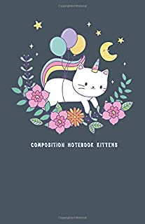 Composition Notebook Kittens: Dual Design Half Wide Ruled and Half Blank on the same page for Creative Sketchbook Drawing or Doodling & Writing ... Cat unicorn with floral at night theme