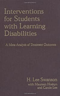 Interventions for Students with Learning Difficulties: A Meta-Analysis of Treatment Outcomes