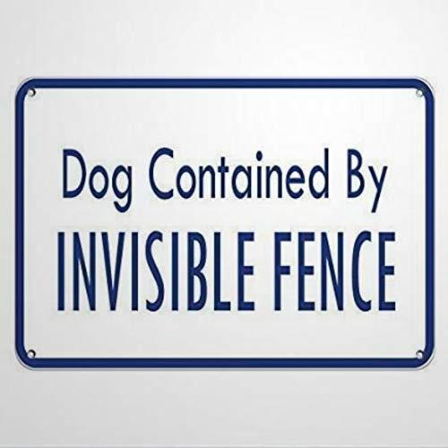 Señal de advertencia de perro contenida por invisible valla animal señal de carretera señal de negocios de 20,3 x 30,5 cm de aluminio para interior y exterior
