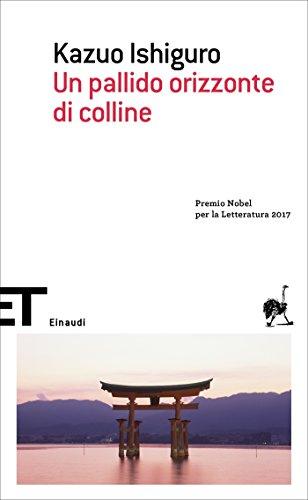 Un pallido orizzonte di colline (Einaudi tascabili. Scrittori Vol. 266)