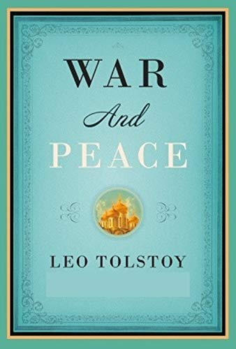 War and Peace ( Annotated ) (English Edition)