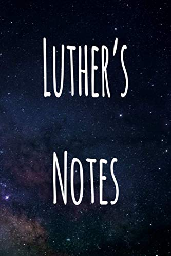 Luther's Notes: Personalised Name Notebook - 6x9 119 page custom notebook- unique specialist personalised gift!