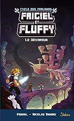 Frigiel et Fluffy, Le Cycle des Farlands, tome 2 - Le Dévoreur (6) de FRIGIEL