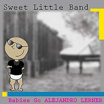 Babies Go Alejandro Lerner
