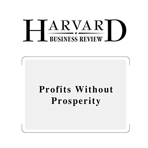 Profits Without Prosperity (Harvard Business Review) copertina
