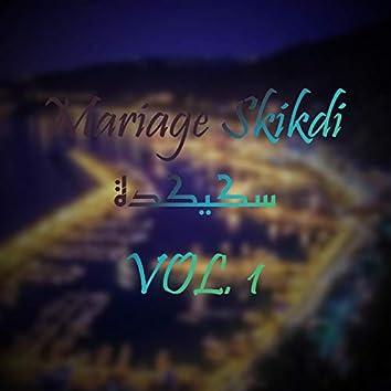 Mariage Skikdi, Vol. 1