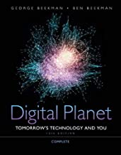 Digital Planet: Tomorrow's Technology and You, Complete (10th Edition) (Computers Are Your Future)
