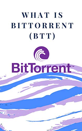 What is Bittorrent?: (crypto, cryptocurrency, descentralized ...