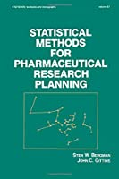 Statistical Methods for Pharmaceutical Research Planning (Statistics: Textbooks and Monographs)