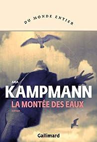 La montée des eaux par Anja Kampmann