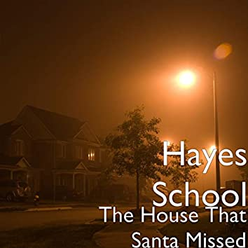 The House That Santa Missed