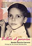 Billete al paraiso/ Ticket to Paradise (Salir Del Armario/ Coming Out of the Closet) by Daniel Garcia Carrera (2006-06-30)