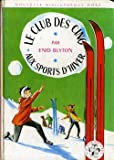 Le Club des Cinq aux sports d'hiver