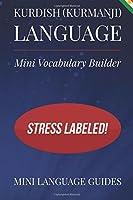 Kurdish - Kurmanji Language Mini Vocabulary Builder: Stress Labeled!