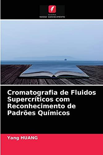 Cromatografia de Fluidos Supercríticos com Reconhecimento de Padrões Químicos