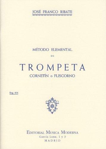 FRANCO RIBATE J. - Metodo Elemental para Trompeta, Cornetin