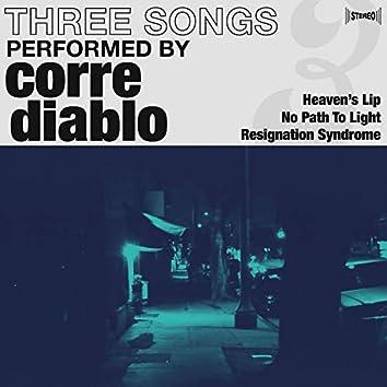 Three Songs Performed by Corre Diablo