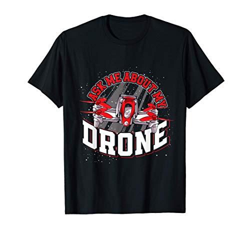 Chiedimi Sul Mio Drone Maglietta