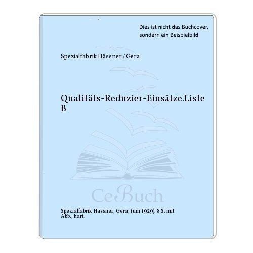 Qualitäts-Reduzier-Einsätze.Liste B