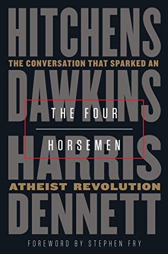 Image of The Four Horsemen: The Conversation That Sparked an Atheist Revolution
