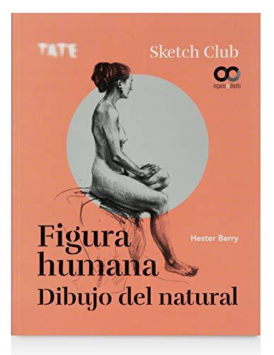 Figura humana. Dibujo del natural (ESPACIO DE DISEÑO)