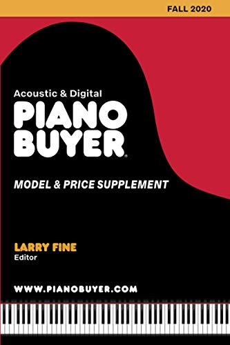 Piano Buyer Model & Price Supplement Fall 2020: Acoustic & Digital