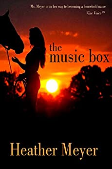The Music Box by [Heather Meyer]