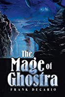 The Mage of Ghostra