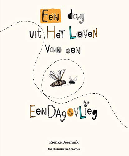Een dag uit het leven van een eendagsvlieg: Prentenboek