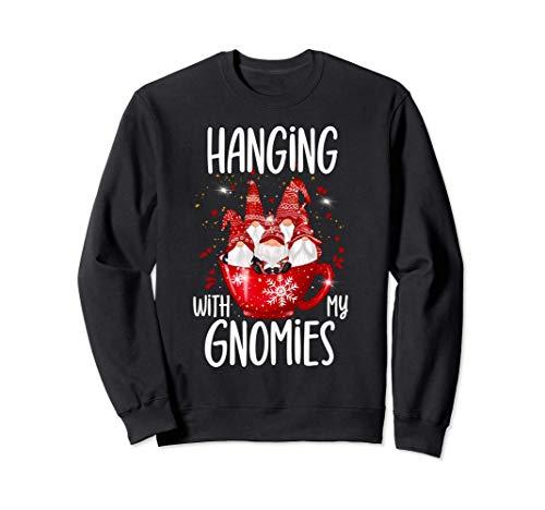 Lustige Wichtel Hygge Weihnachten Hanging With My Gnomies Sweatshirt
