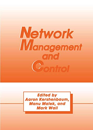 Network Management and Control: Proceedings of the First Workshop v. 1...