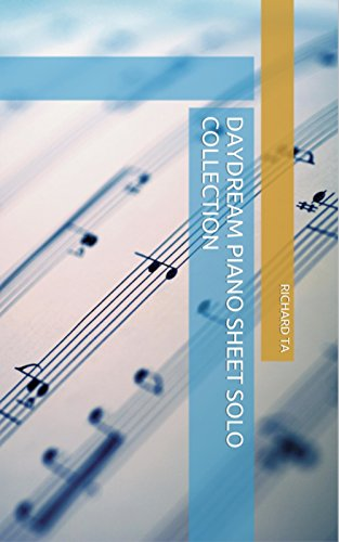 Daydream Piano Sheet Solo Collection (English Edition)