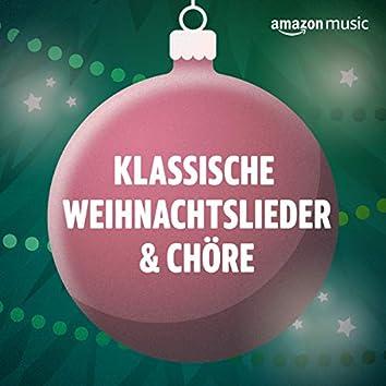 Klassische Weihnachtslieder & Chöre