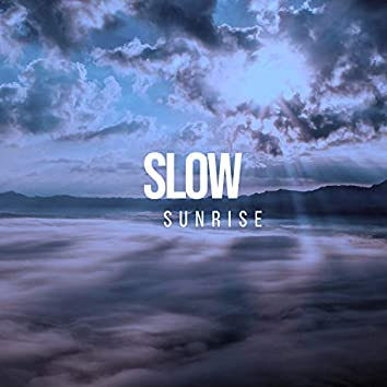 # 1 A 2019 Album: Slow Sunrise