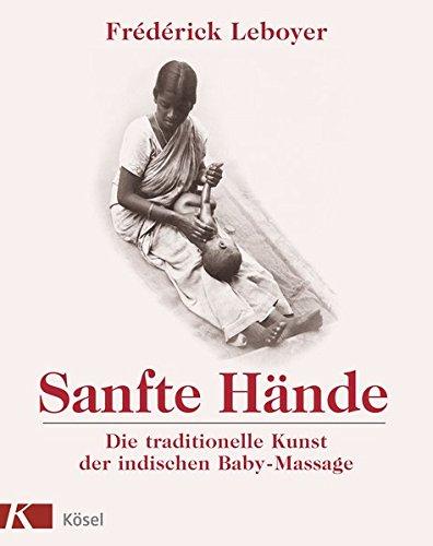 Sanfte Hände: Die traditionelle Kunst der indischen Baby-Massage