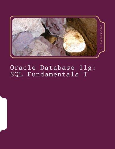 Oracle Database 11g: SQL Fundamentals I