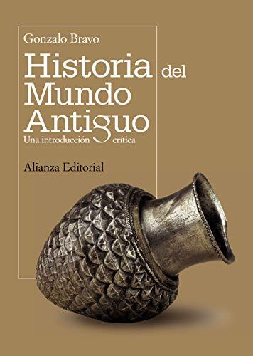 Historia del mundo antiguo: Una introducción crítica (El Libro Universitario - Manuales)