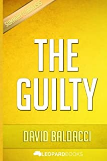 The Guilty: By David Baldacci Unofficial & Independent Summary & Analysis