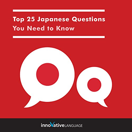 Couverture de Top 25 Japanese Questions You Need to Know