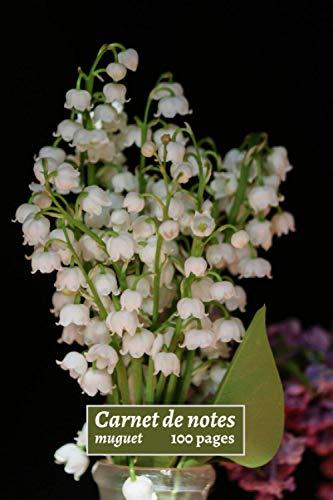 Carnet de notes muguet: joli brin de muguet,fleurs blanches