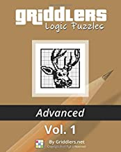 Griddlers Logic Puzzles Advanced Vol. 1 (Black and White Advanced)