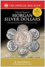 A Guide Book of Morgan Silver Dollars (Whitman Publishing, Llc) (Bowers Series)